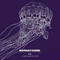 MATHIAS KADEN - Fin : WATERGATE (GER)