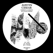 AUSTIN CESEAR - There's a Crack in Everything : 12inch