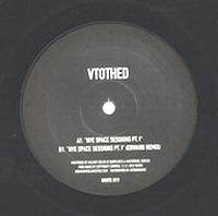 VTOTHED - NYE SPACE SESSIONS PT. I : 12inch