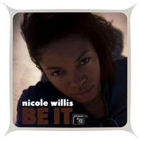 NICOLE WILLIS - Be It : LP