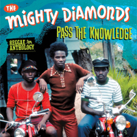 MIGHTY DIAMONDS - Pass The Knowledge: Reggae Anthology : LP