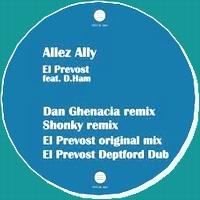EL PREVOST - Allez Ally Remixes : 12inch