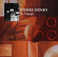 PIERRE HENRY - Le Voyage : LP