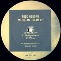 TODD OSBORN - Michigan Dream EP : BLUEBERRY (UK)