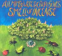 SMELL OF INCENSE - All Mimsy Were The Borogroves : CD