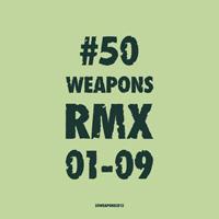 VA - 50WEAPONSRMX01-09 : 50 WEAPONS <wbr>(GER)