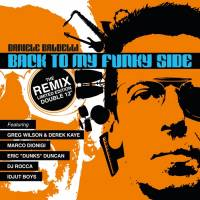 DANIELE BALDELLI - Back To My Funky Side - The Remix : 2x12inch