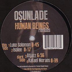 OSUNLADE - Human Beings (Isolee Remix) : YORUBA RECORDS (UK)