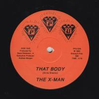 THE X-MAN - That Body : 12inch