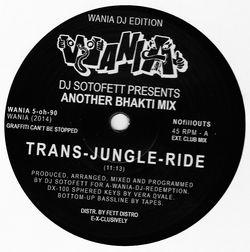 DJ SOTOFETT - Another Bhakti Mix : 12inch