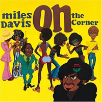 MILES DAVIS - On The Corner (180 Gram) : COLUMBIA (US)