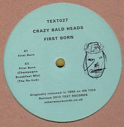 CRAZY BALD HEADS - First Born EP : 12inch