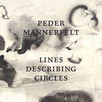 PEDER MANNERFELT - Lines Describing Circles : LP