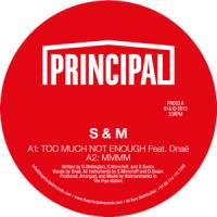 S & M (feat DNAE) - Too Much Not Enough : 12inch