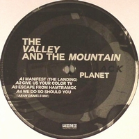 THE VALLEY & THE MOUNTAIN - Black Planet : LP