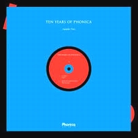 VARIOUS - 10 Years Of PHONICA PT.2 : 12inch