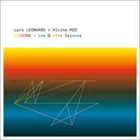 LARS LEONHARD+ALVINA RED - Seasons - Les quatre saisons : BINEMUSIC <wbr>(GER)