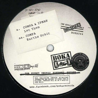 COMPA & IPMAN - Let Them / Earths Orbit : Boka (UK)