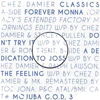 CHEZ DAMIER - Classics : MOJUBA (GER)