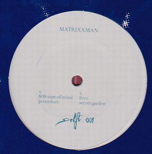 MATRIXXMAN - 808 State Of Mind : DELFT (HOL)