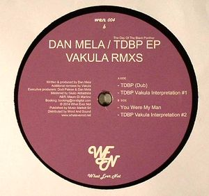 DAN MELA - The Day Of The Black Panther EP : WHAT EVER NOT (ITA)