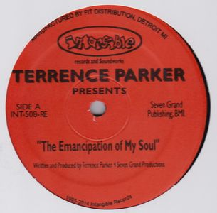 TERRENCE PARKER - The Emancipation Of My Soul : 12inch
