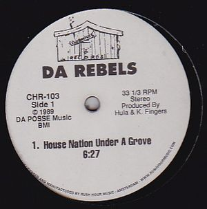 DA REBELS - House Nation Under A Groove / It's Time To Jack : 12inch