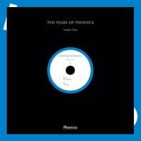 VARIOUS - 10 Years Of PHONICA PT.3 : 12inch