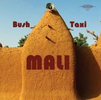 VARIOUS - TUCKER MARTINE - Bush Taxi Mali: Field Recordings from Mali : LP