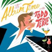 TODD TERJE - It´s Album Time : 2LP