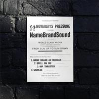 NAMEBRANDSOUND - Nowadays Pressure : Technicolour (UK)