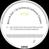BET.E & STEF / DJ SCHWA & CAMERON COOPER - Compost Black Label 113 : 10inch