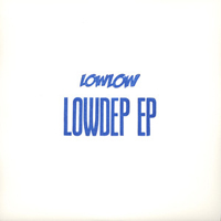 LOWLOW - Lowdep EP : Fly By Night Music (UK)