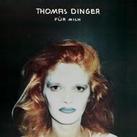 THOMAS DINGER - Fur mich : LP