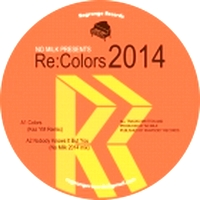 VARIOUS ARTISTS - Re:Colors 2014 : 12inch