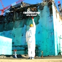WHY SHEEP? - Radiation EP : 12inch