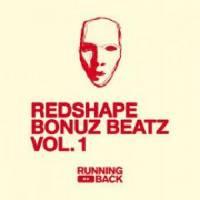REDSHAPE - Bonuz Beatz Vol 1 : 12inch