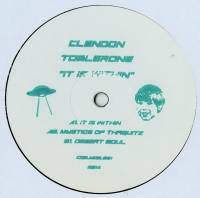 CLENDON TOBLERONE - It Is Within : COS_MOS (HOL)