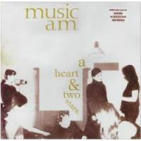 MUSIC AM - A Heart & Two Stars : LP