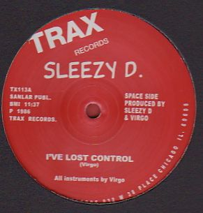 SLEEZY D. - I've Lost Control : TRAX (UK)