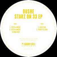 OUSHE - Starz On 33 : 12inch