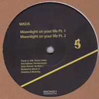 WADA - Moonlight On Your Life : 12inch
