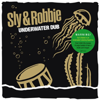 SLY & ROBIE - Underwater Dub (180gr. LP+CD) : GROOVE ATTACK (GER)