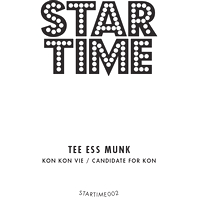 KON - Tee Ess Munk : STAR TIME (UK)