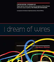 ROBERT FANTINATTO - I Dream Of Wires: Hardcore Edition : SCRIBBLE MEDIA (US)