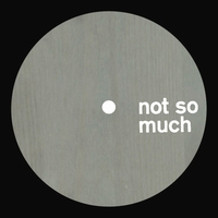 MOSCA - No Splice,No Playback : NOT SO MUCH (UK)