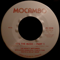 THE MIGHTY MOCAMBOS - It's The Music : MOCAMBO (UK)