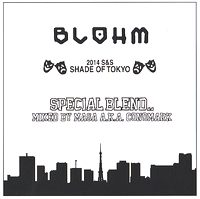 MASA a.k.a. CONOMARK - BLOHM 2014 S&S SHADE OF TOKYO -SPECIAL BLEND : MIX-CD