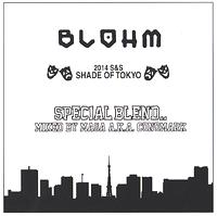 MASA a.k.a. CONOMARK - BLOHM 2014 S&S SHADE OF TOKYO -SPECIAL BLEND : BLOHM (JPN)