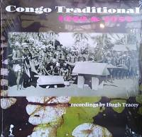 HUGH TRACEY - Congo Traditional 1952 & 1957 : SWP (HOL)
